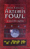 ARTEMIS FOWL - VJEČNI KOD - eoin colfer
