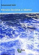 PRIRODA ČOVJEKA U ISLAMU - muhammed jasin