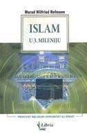 ISLAM U 3. MILENIJU - procvat religije, opasnost ili spas? - murad wilfried hofmann