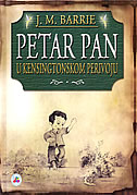 PETAR PAN - u kensingtonskom perivoju - james matthew barrie