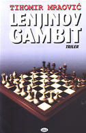 LENJINOV GAMBIT - tihomir mraović