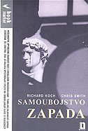 SAMOUBOJSTVO ZAPADA - richard koch, chris smith