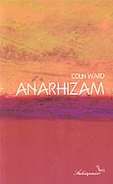 ANARHIZAM - colin ward