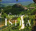 ČAROBNA ISTRA - monografija - jadranka bota, renco kosinožić