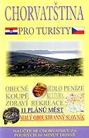 CHORVATOVŠTINA PRO TURISTY - predrag (uredio) tomljanović