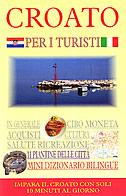 CROATO PER I TURISTI - predrag (uredio) tomljanović
