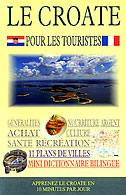 LE CROATE POUR LES TOURISTES - predrag (uredio) tomljanović