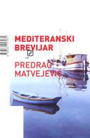 MEDITERANSKI BREVIJAR - predrag matvejević