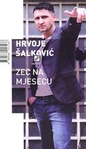 ZEC NA MJESECU - hrvoje šalković