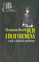 DUH I DUH VREMENA - eseji o kulturi moderne - hermann broch