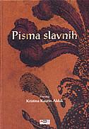 PISMA SLAVNIH - kristina kaurin alduk
