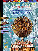 ENCIKLOPEDIJA ZA MLADE LAROUSSE - GOSPODARSTVO I DRUŠTVO-Naš svijet - francoise(ur) vibert guigue, briggite bouhet