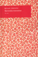 SLAVENSKA RENESANSA 1780-1848 - milan prelog