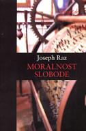 MORALNOST SLOBODE - joseph raz