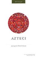 AZTECI - jacques soustelle