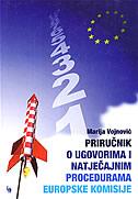 PRIRUČNIK O UGOVORIMA I NATJEČAJNIM PROCEDURAMA EUROPSKE KOMISIJE - marija vojnović