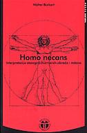 HOMO NECANS - Interpretacije starogrčkih žrtvenih obreda i mitova - walter burkert