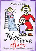 NEMIRNA DJECA - Što učiniti kada su naša djeca nervozna i uznemirena? - nessia laniado
