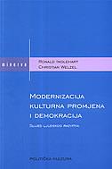 MODERNIZACIJA, KULTURNA PROMJENA I DEMOKRACIJA - ronald inglehart, christian welzel