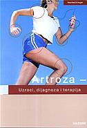 ARTROZA - Uzroci, dijagnoza i terapija - manfred krieger