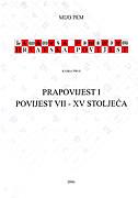 PRAPOVIJEST I POVIJEST VII-XV STOLJEĆA - knjiga prva - mijo pem