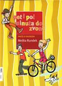 PET I POL MINUTA DO ZVONA - priče iz razreda - melita rundek