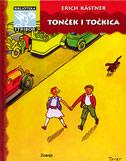 TONČEK I TOČKICA - erich kastner