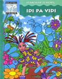 IDI PA VIDI - stanislav femenić