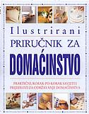 ILUSTRIRANI PRIRUČNIK ZA DOMAĆINSTVO - leonardo (ur.) marušić