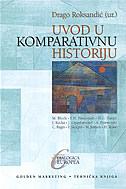 UVOD U KOMPARATIVNU HISTORIJU - drago (ur.) roksandić