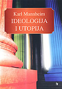 IDEOLOGIJA I UTOPIJA