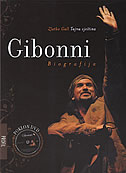 GIBONNI - TAJNA VJEŠTINA - biografija + DVD - zlatko gall