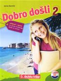 DOBRO DOŠLI 2 - udžbenik i rječnik za učenje hrvatskoga jezika za strance - jasna bareši