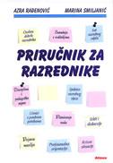 PRIRUČNIK ZA RAZREDNIKE - azra rađenović, marina smiljanić