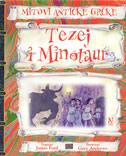 TEZEJ I MINOTAUR - Mitovi antičke Grčke - james ford, gary (ilustr.) andrews