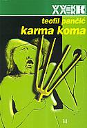 KARMA KOMA - teofil pančić