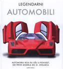 LEGENDARNI AUTOMOBILI - Automobili koji su ušli u povijest, od prvih modela do 21. stoljeća - larry edsall