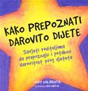 KAKO PREPOZNATI DAROVITO DIJETE - ken (ilustr.) vinton, judy galbraith