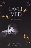 LAVLJI MED - david grossman