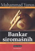 BANKAR SIROMAŠNIH - muhammad yunus