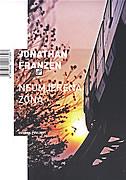 NEUMJERENA ZONA - jonathan franzen
