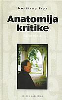 ANATOMIJA KRITIKE - četiri eseja - northrop frye