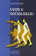 UVOD U SOCIOLOGIJU - ivan kuvačić