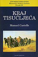 KRAJ TISUĆLJEĆA - manuel castells