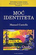 MOĆ IDENTITETA - manuel castells