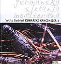 KUHARSKI KANCONIJER 4 - gurmanska sjećanja Mediterana - veljko barbieri
