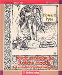 VESELE PUSTOLOVINE ROBINA HOODA - howard pyle