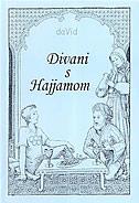 DIVANI S HAJJAMOM - I DIO -  da vid
