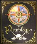 PIRATOLOGIJA - Pomorski dnevnik kapetana Williama Lubbera