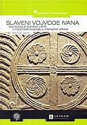 SLAVENI VOJVODE IVANA - Kolonizacija Slavena u Istri u početnom razdoblju franačke uprave - maurizio levak